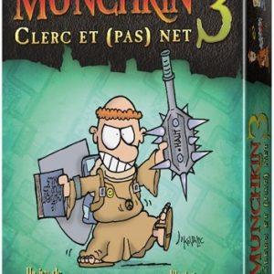 Munchkin 3 – Clerc et pas net